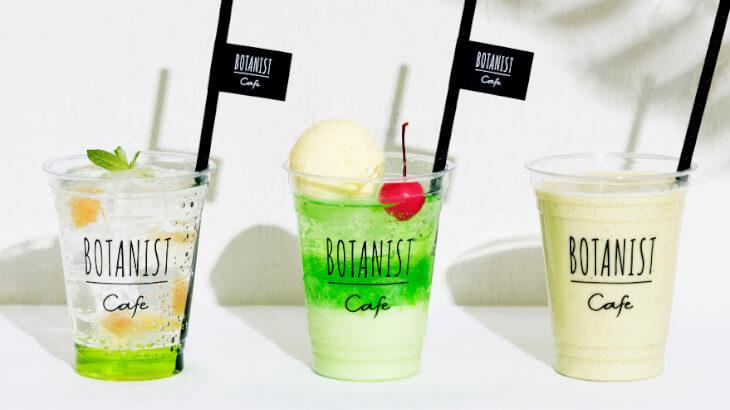 BOTANIST cafe 6月1日より営業再開!初夏の緑のように爽やかなボタニカルドリンク3種が期間限定販売決定